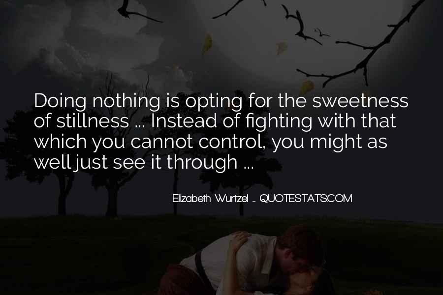 Elizabeth Wurtzel Quotes #878745