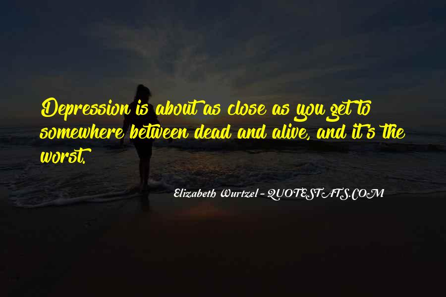 Elizabeth Wurtzel Quotes #929206