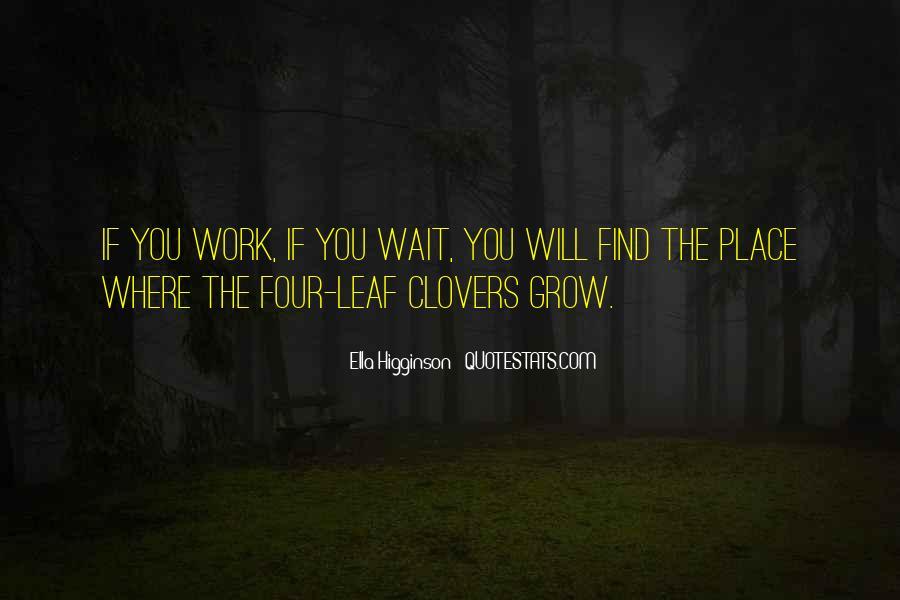Ella Higginson Quotes #1243023