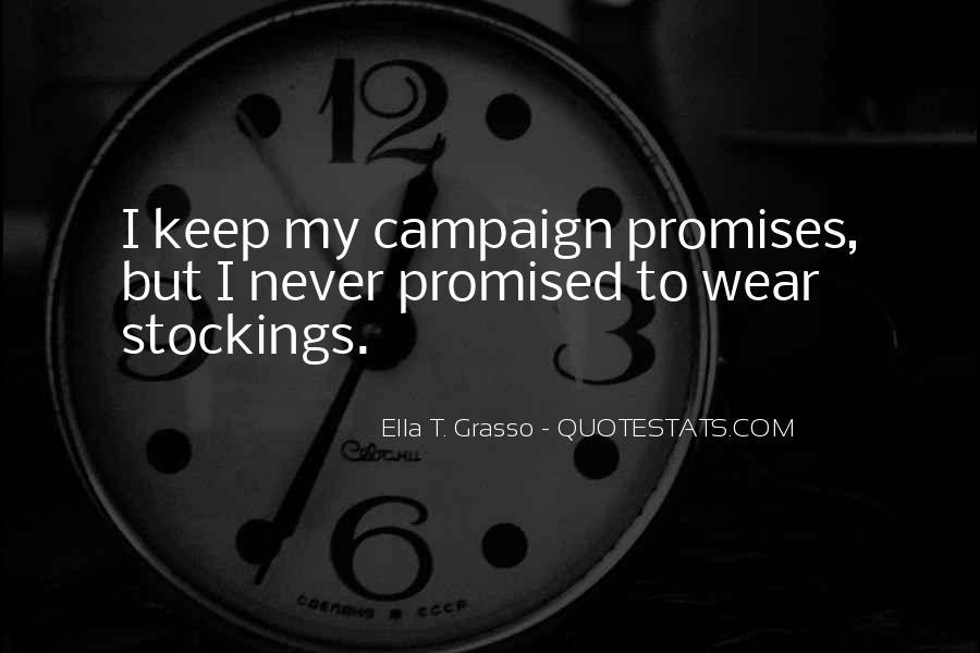 Ella T. Grasso Quotes #301248