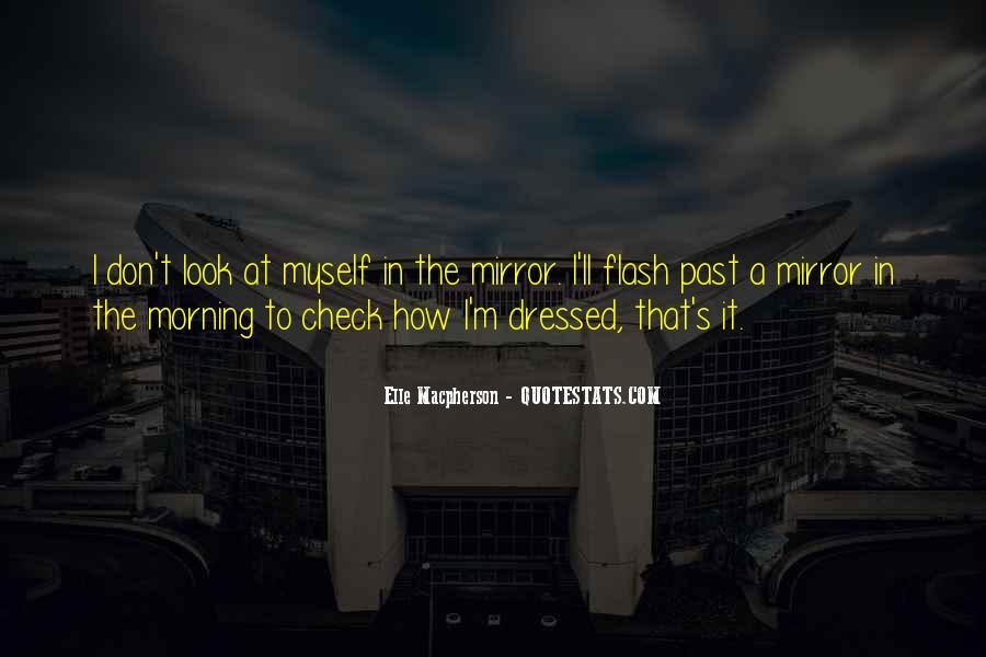 Elle Macpherson Quotes #1716760