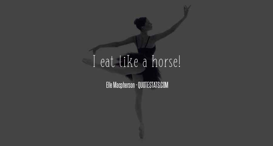 Elle Macpherson Quotes #1806057