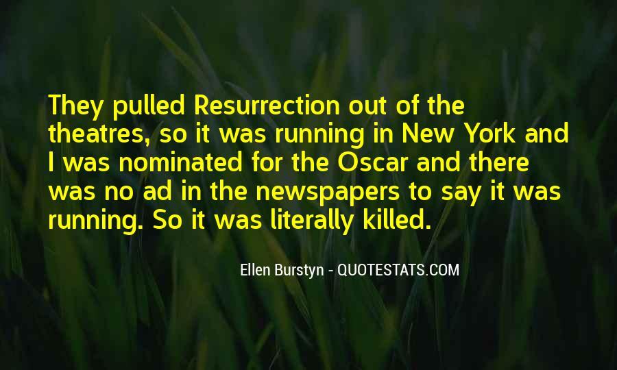 Ellen Burstyn Quotes #1061473