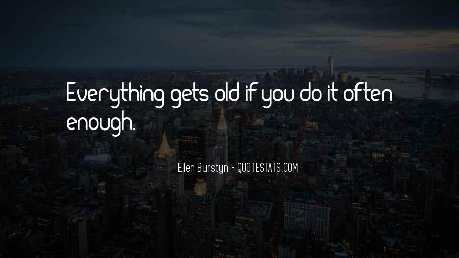 Ellen Burstyn Quotes #1482544