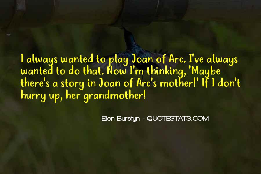 Ellen Burstyn Quotes #1519933