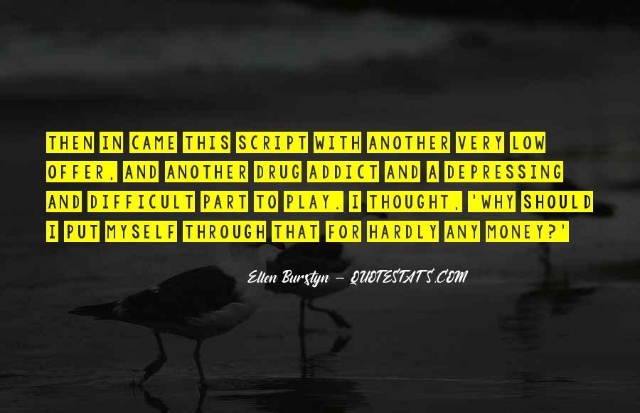 Ellen Burstyn Quotes #1732889