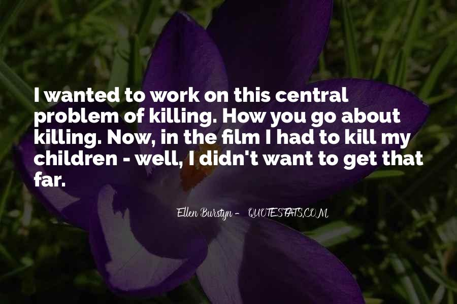 Ellen Burstyn Quotes #270038