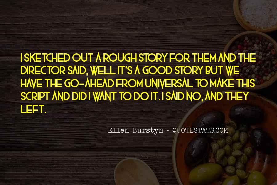 Ellen Burstyn Quotes #480077