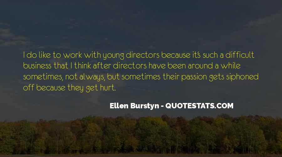 Ellen Burstyn Quotes #533183