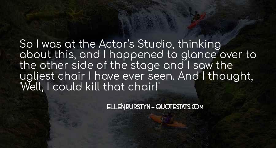 Ellen Burstyn Quotes #849844