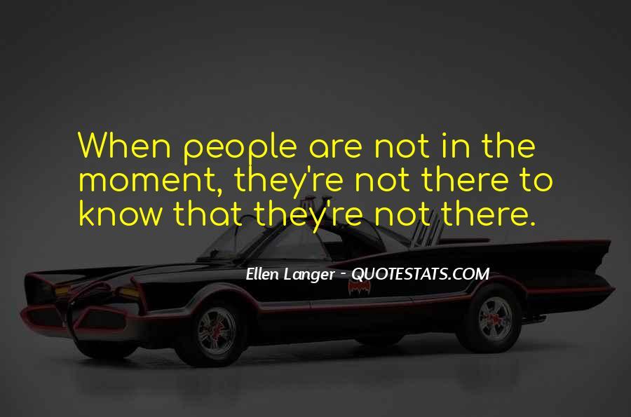 Ellen Langer Quotes #1490747