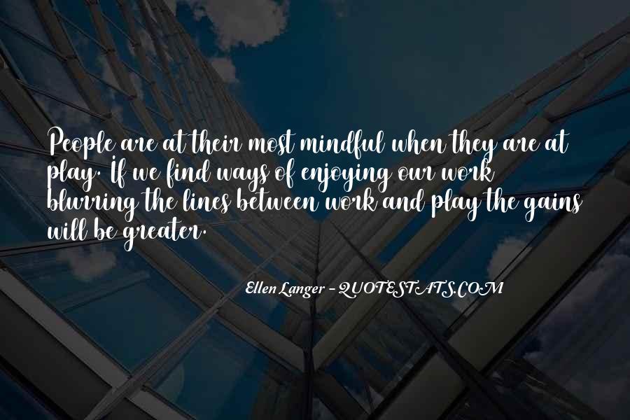 Ellen Langer Quotes #704142
