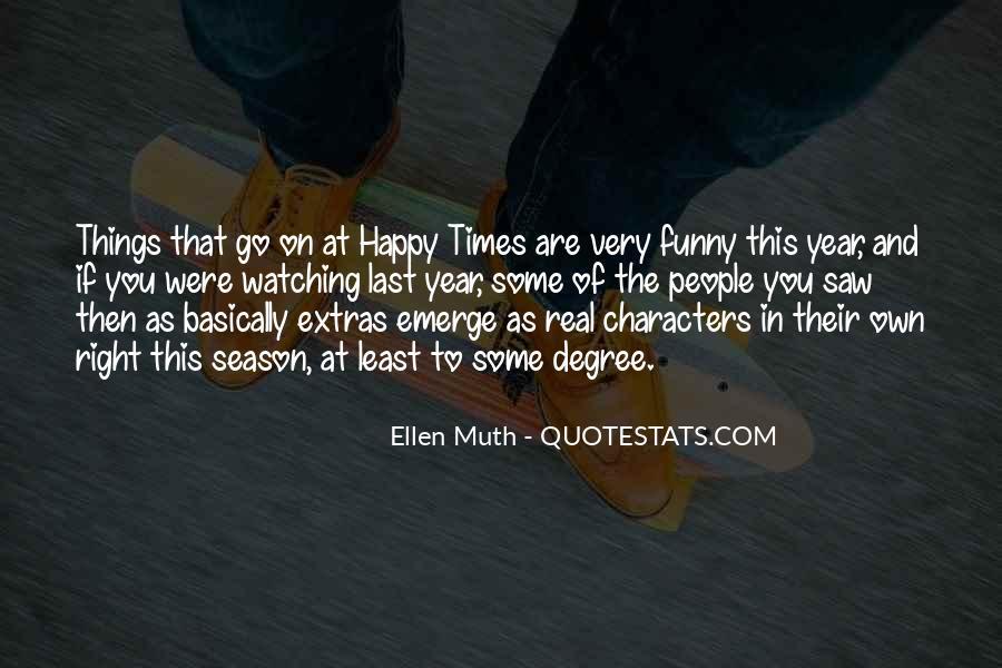 Ellen Muth Quotes #1006859