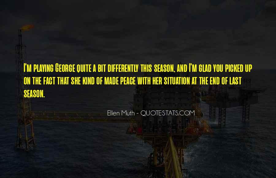 Ellen Muth Quotes #1313396