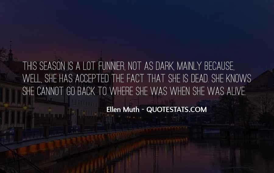 Ellen Muth Quotes #1548147