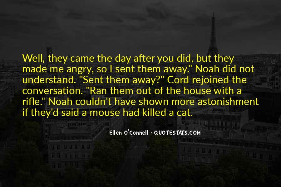 Ellen O'Connell Quotes #1400472