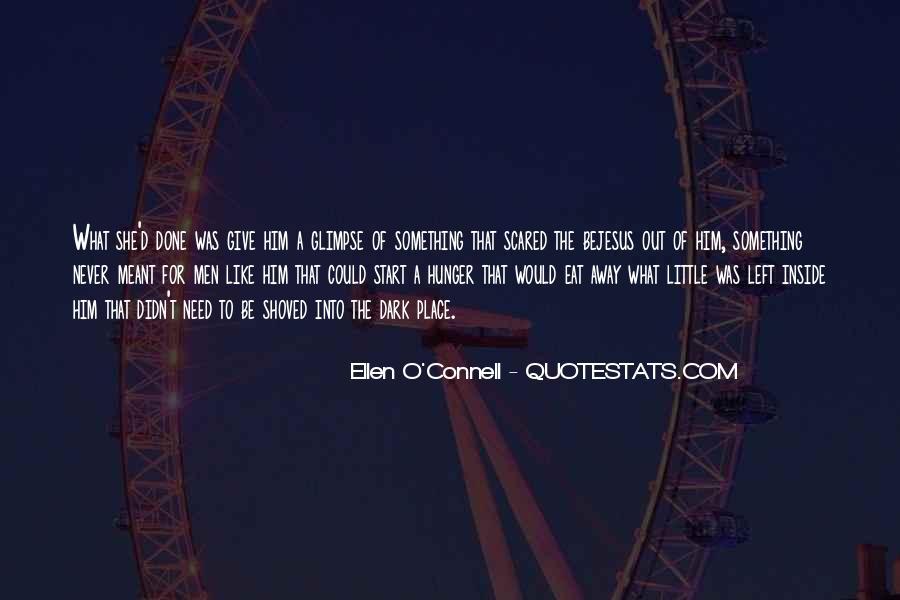 Ellen O'Connell Quotes #1444527
