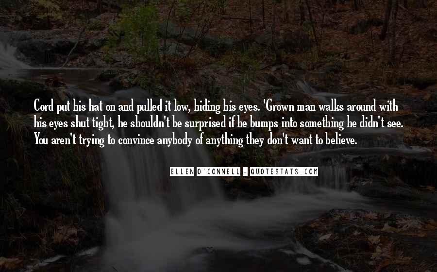 Ellen O'Connell Quotes #22807