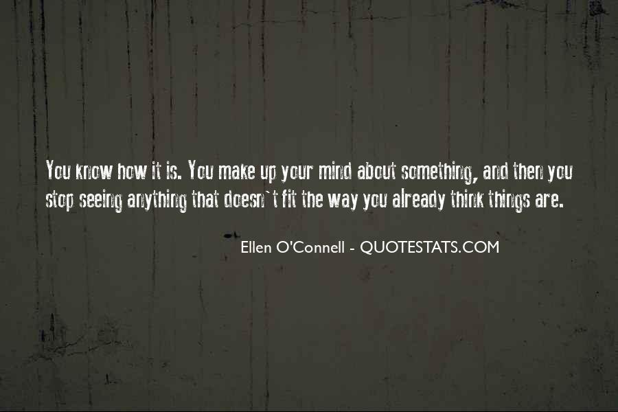 Ellen O'Connell Quotes #405755