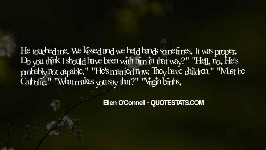 Ellen O'Connell Quotes #58889