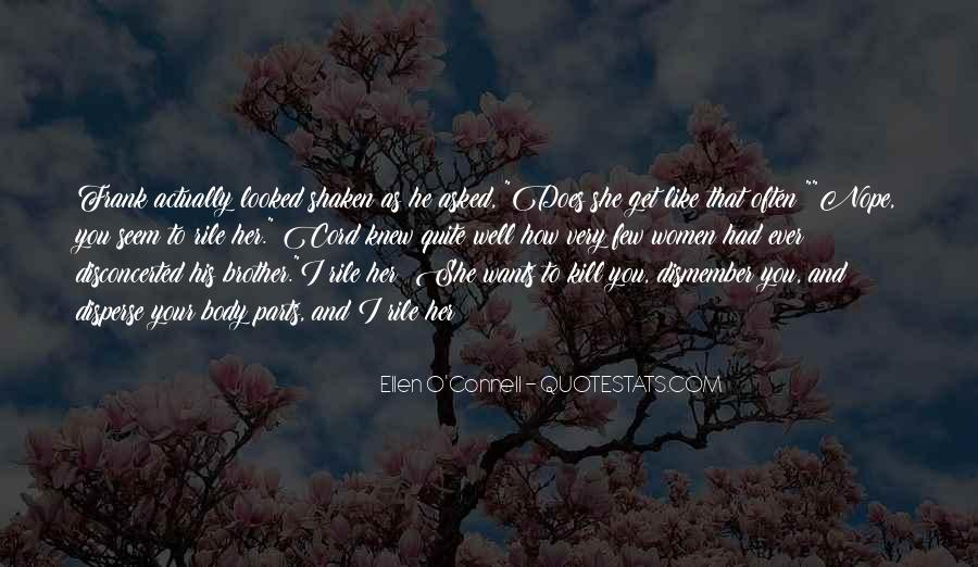 Ellen O'Connell Quotes #60989