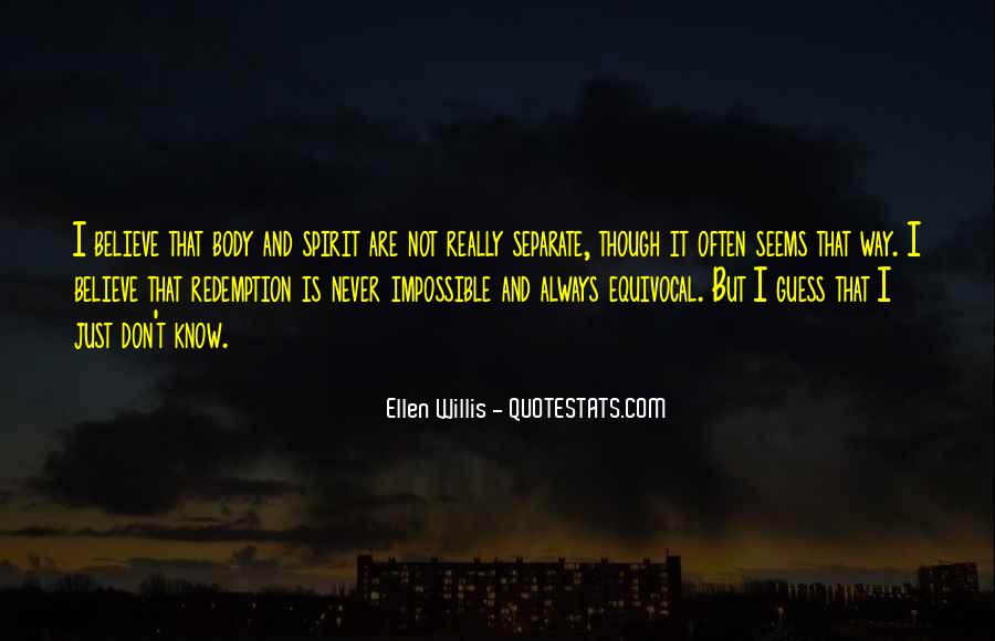 Ellen Willis Quotes #1103226