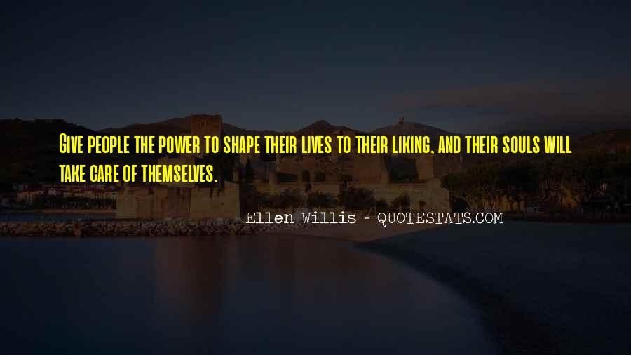 Ellen Willis Quotes #1404708