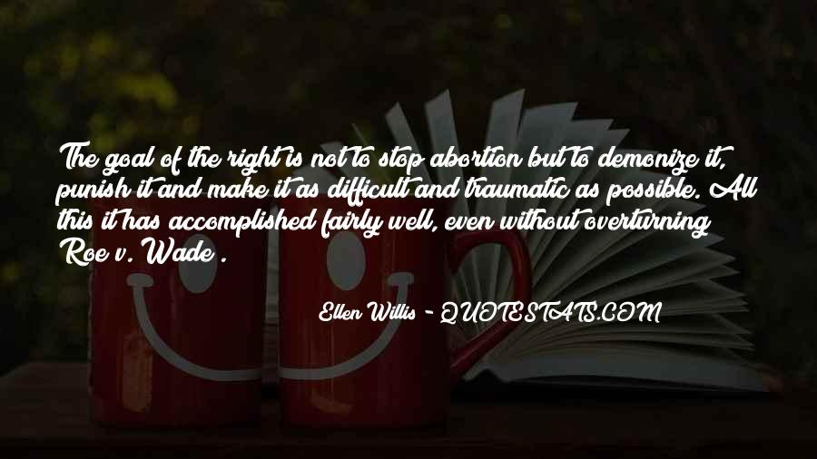 Ellen Willis Quotes #1824877