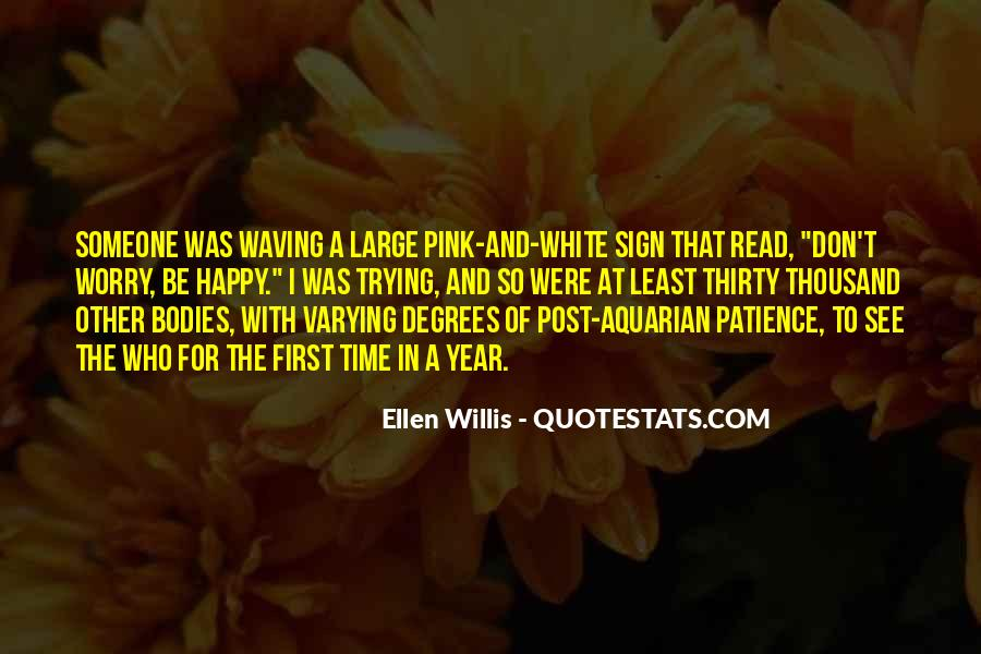 Ellen Willis Quotes #242434