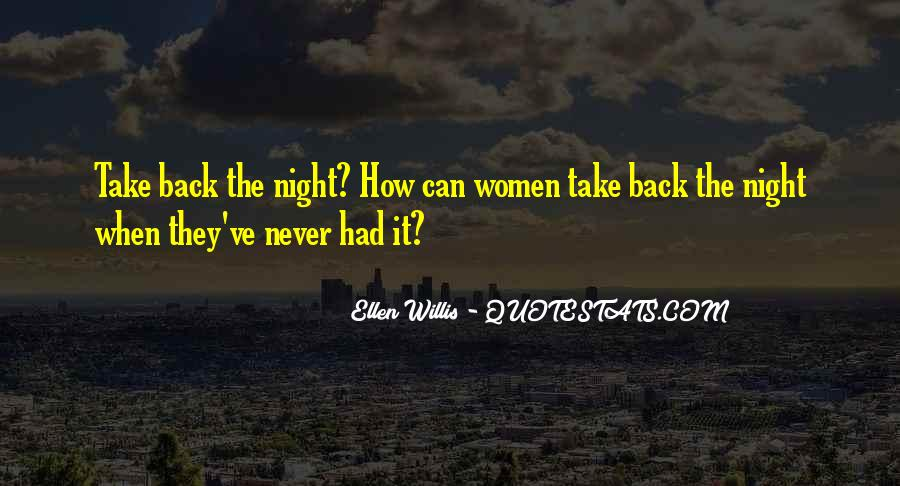 Ellen Willis Quotes #557618