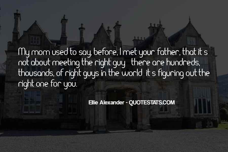 Ellie Alexander Quotes #1379801