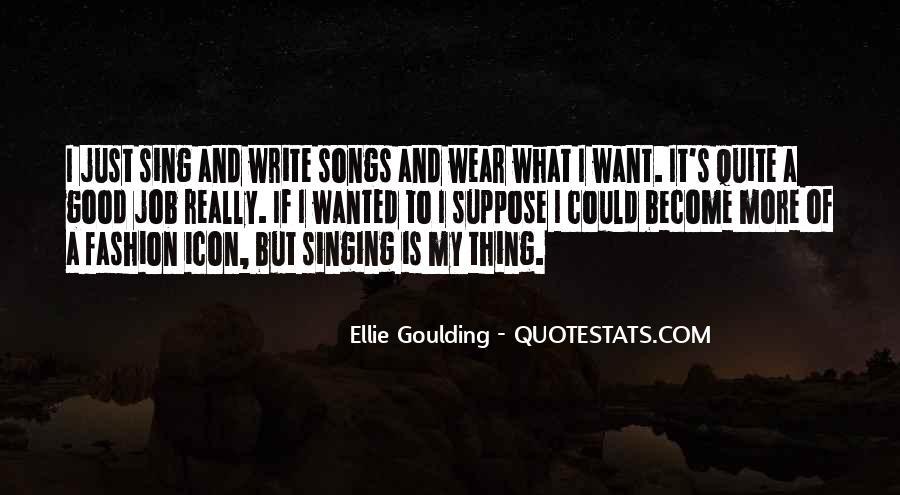 Ellie Goulding Quotes #1031077
