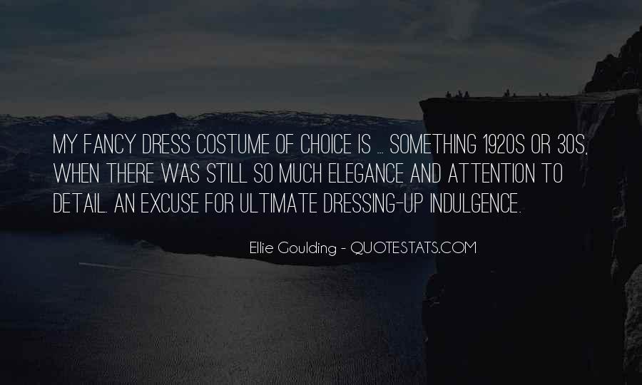 Ellie Goulding Quotes #1064081