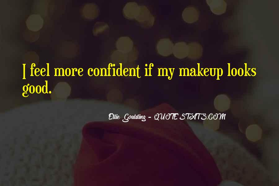 Ellie Goulding Quotes #1117982