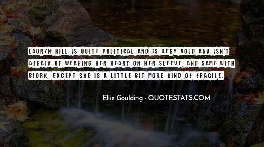 Ellie Goulding Quotes #1122595