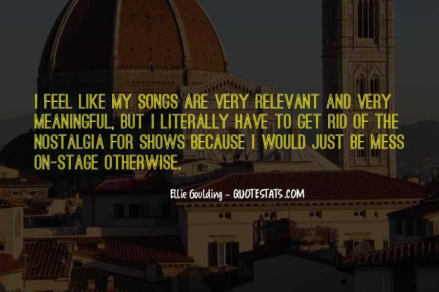 Ellie Goulding Quotes #1213990