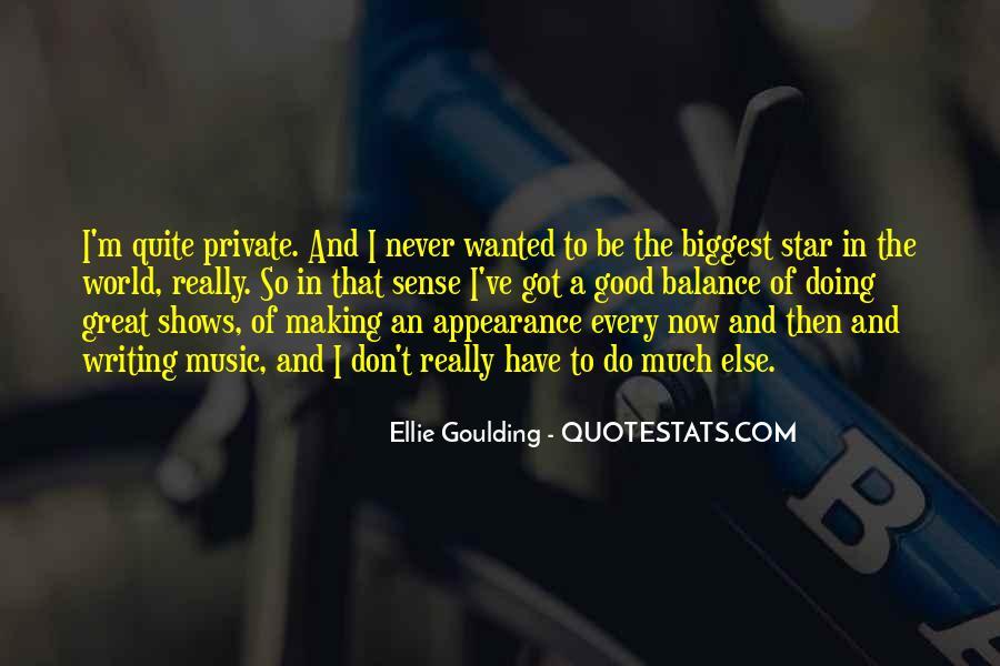 Ellie Goulding Quotes #1292246