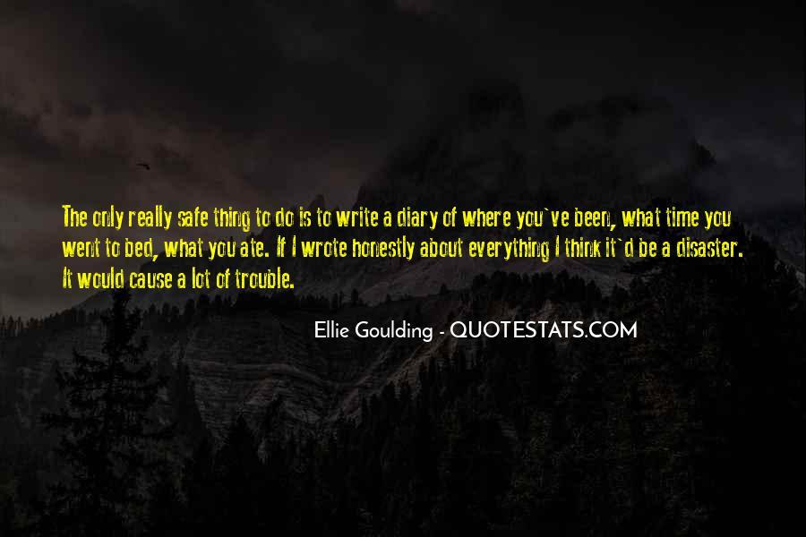 Ellie Goulding Quotes #1300534