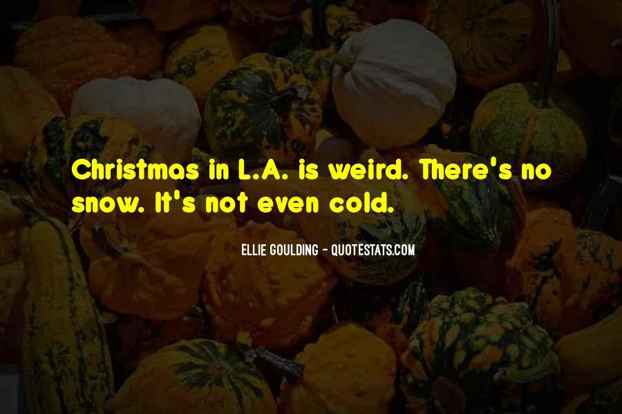 Ellie Goulding Quotes #1344276