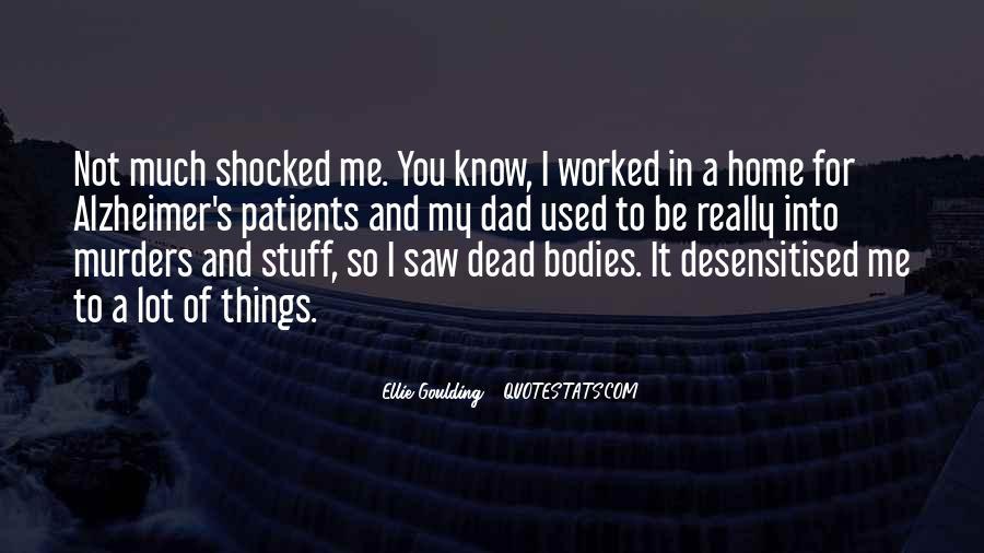 Ellie Goulding Quotes #1359531