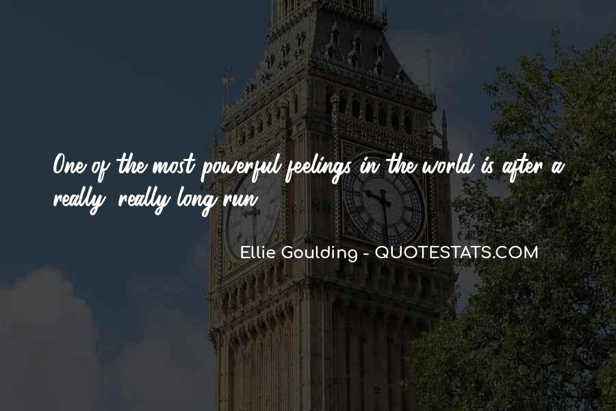 Ellie Goulding Quotes #1420931