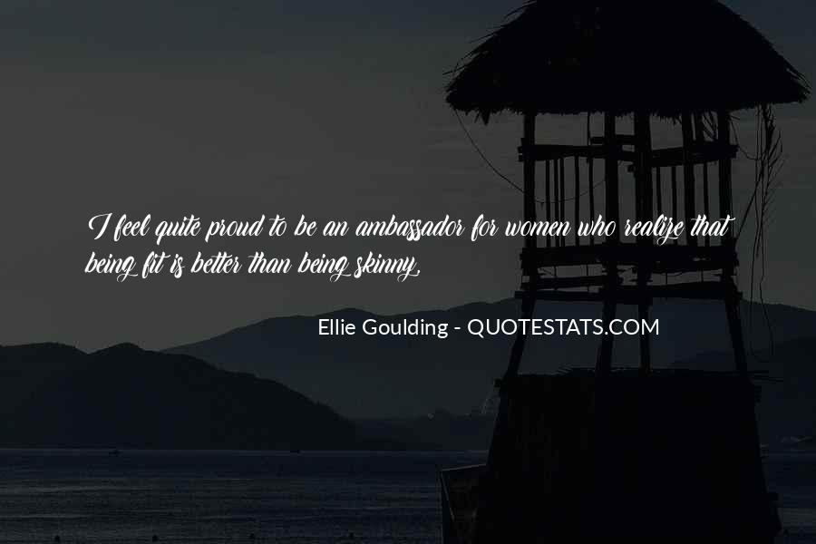 Ellie Goulding Quotes #1438961