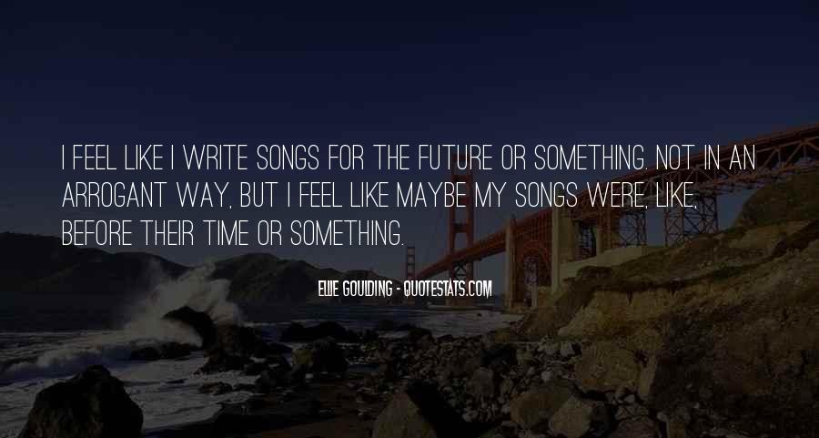 Ellie Goulding Quotes #1478147