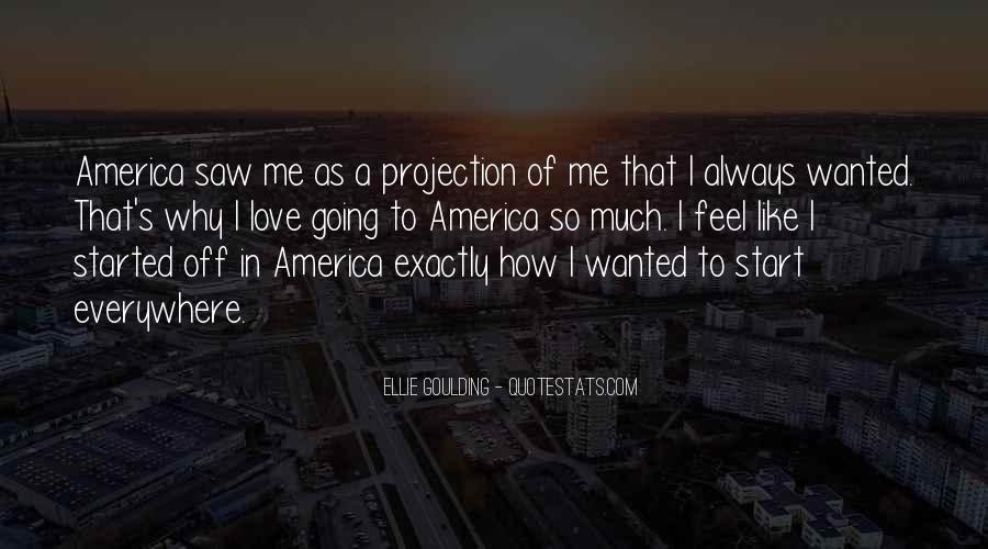 Ellie Goulding Quotes #1478459