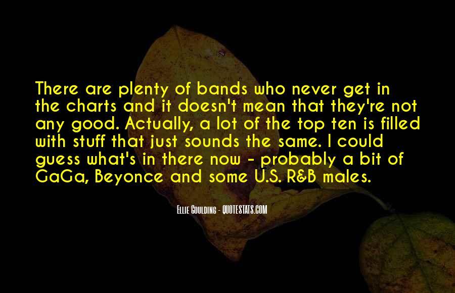 Ellie Goulding Quotes #1486802