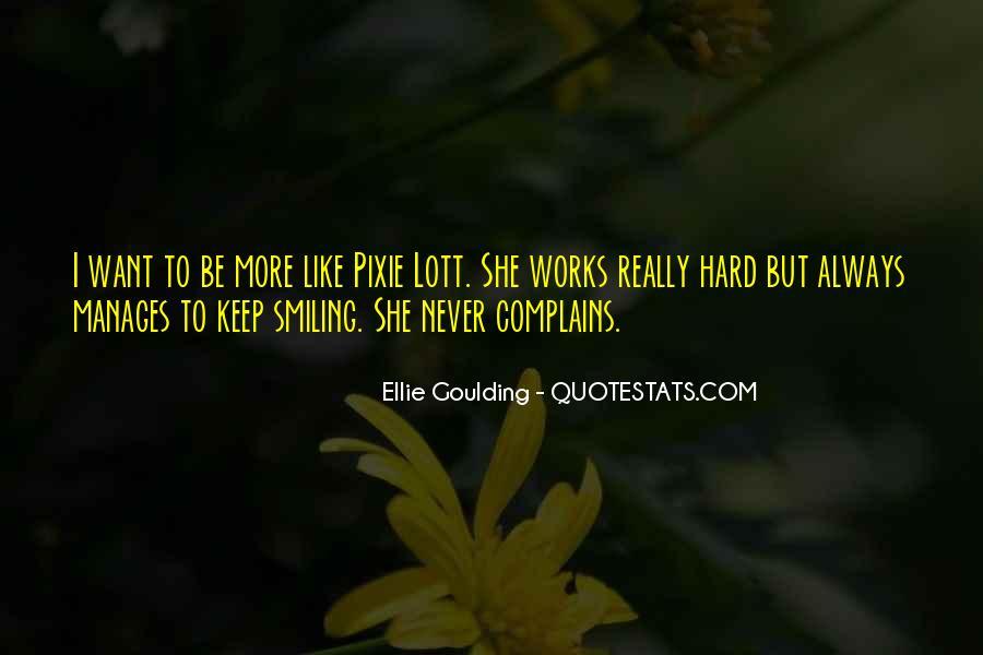 Ellie Goulding Quotes #1558186