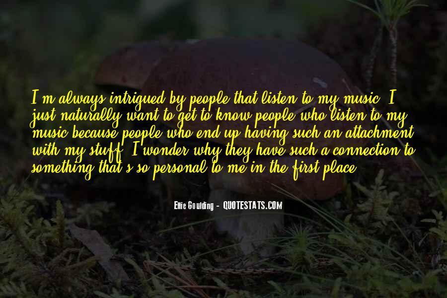 Ellie Goulding Quotes #1645828