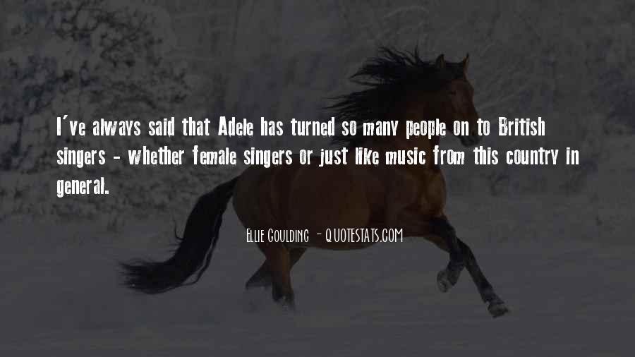 Ellie Goulding Quotes #1682607