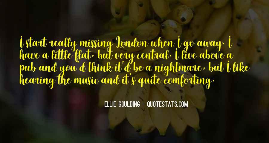 Ellie Goulding Quotes #1684040