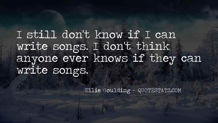Ellie Goulding Quotes #1688951